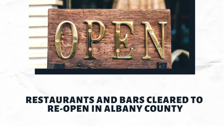 Restaurants and Bars Cleared to Re-open In Albany County