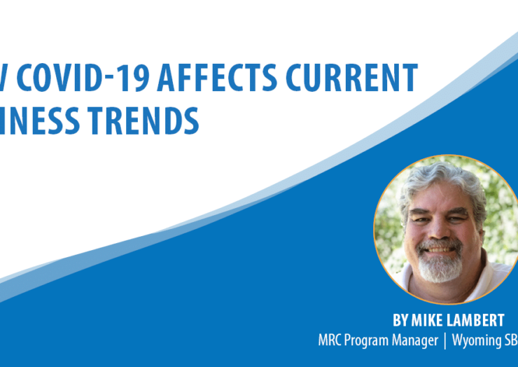 How COVID-19 Affects Current Business Trends
