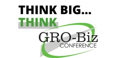 Think big, think GRO-Biz
