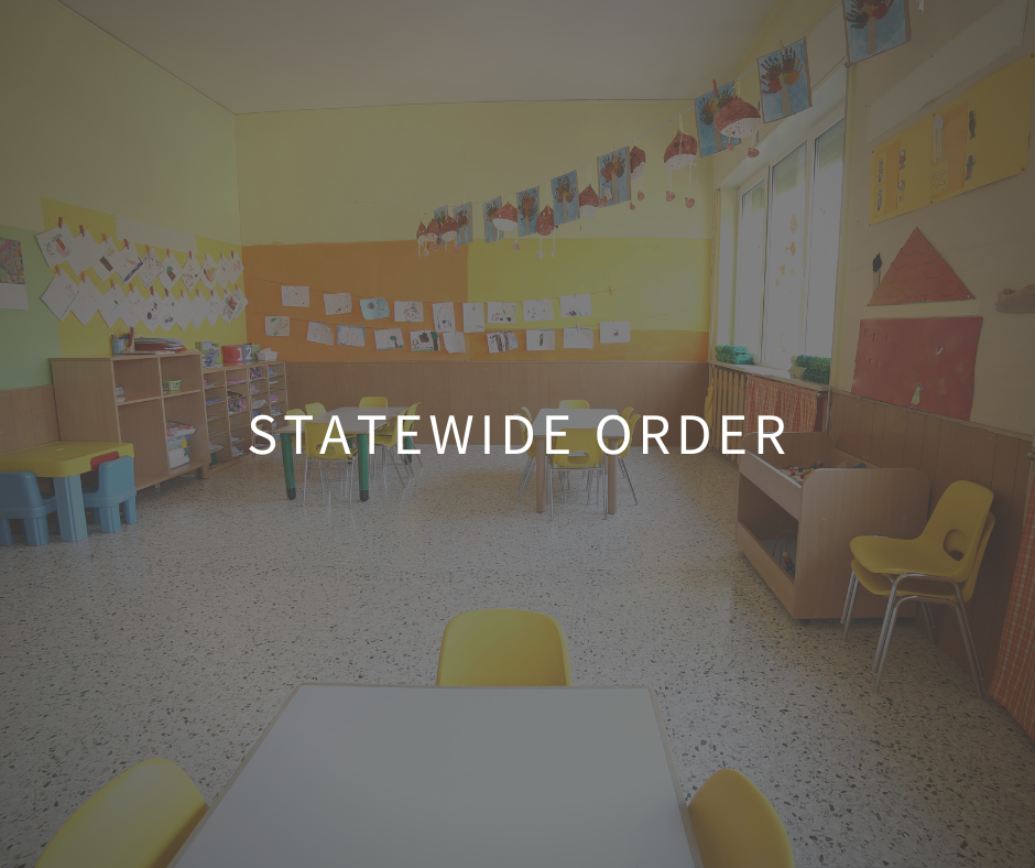 Statewide order pertaining to Child care facilities