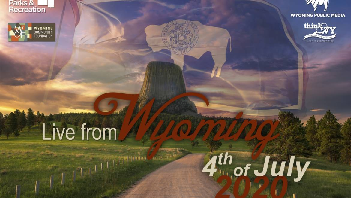 Live From Wyoming 4th Of July